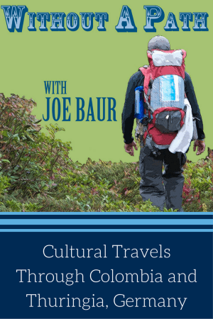 Cultural Travels Through Colombia and Thuringia, Germany