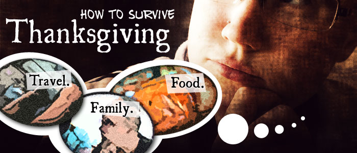 How to Navigate Thanksgiving With Subtlety and Subterfuge