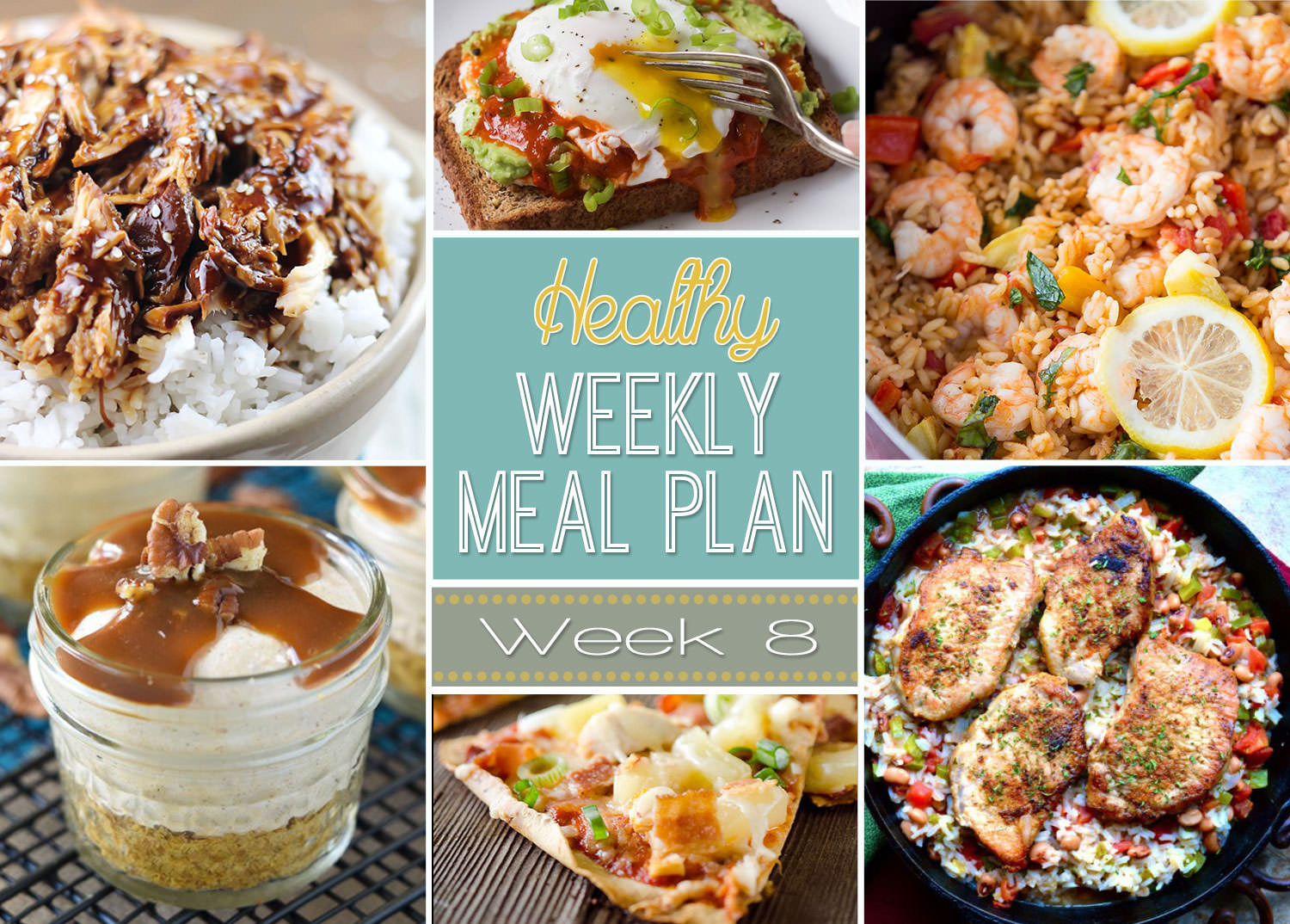 Healthy Weekly Meal Plan Week #8