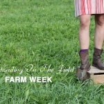 Farm Week: Outstanding in the Field