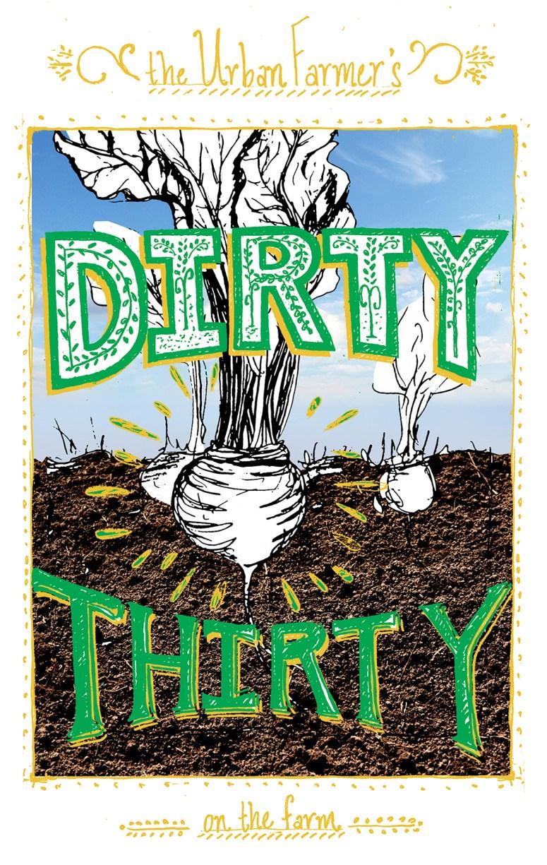 The Urban Farmer's Dirty Thirty: Part I