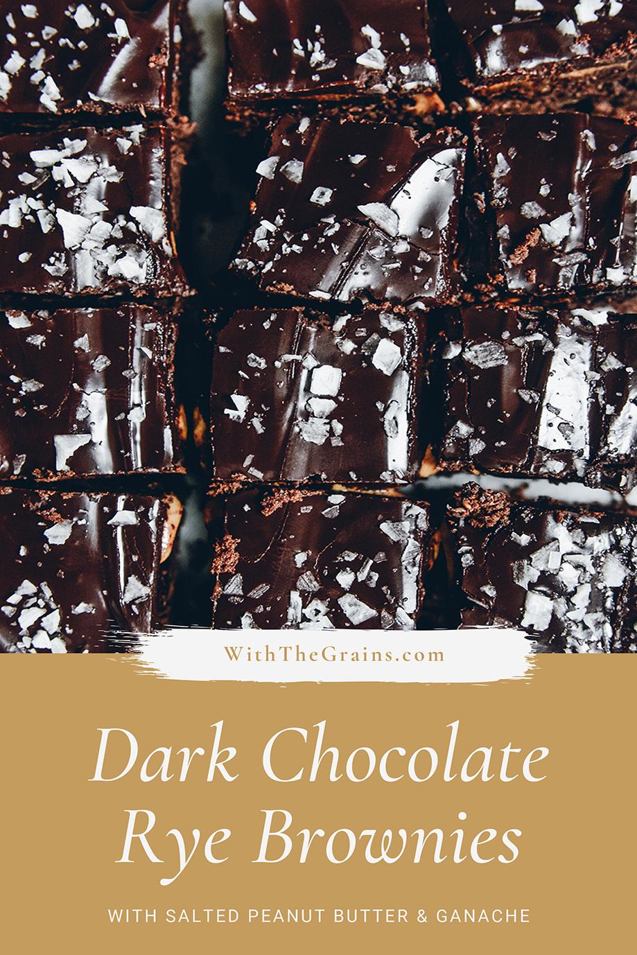 Dark Chocolate Rye Brownies with Salted Peanut Butter & Ganache // www.WithTheGrains.com