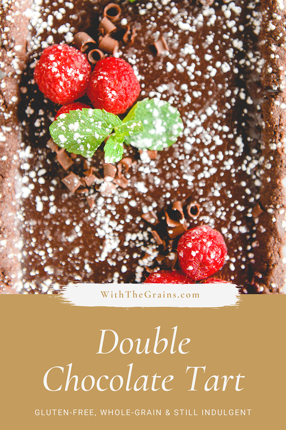 Double Chocolate Tart (Whole Grain & Gluten-Free) // www.WithTheGrains.com