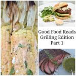 Good Food Reads: Grilling