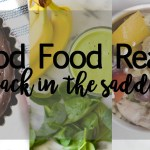 Good Food Reads: Back In The Saddle