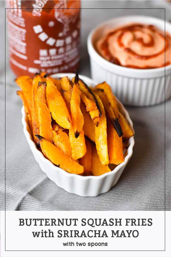 Butternut Squash Fries with Sriracha Mayo #sriracha #butternutsquash #snacks #fries