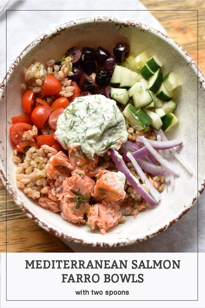 Mediterranean Salmon Farro Bowls