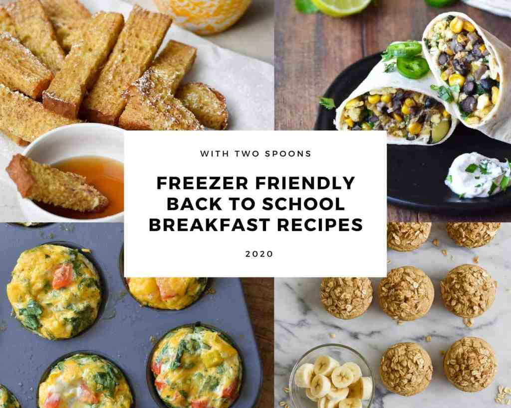 Freezer Friendly Back To School Breakfast Recipes