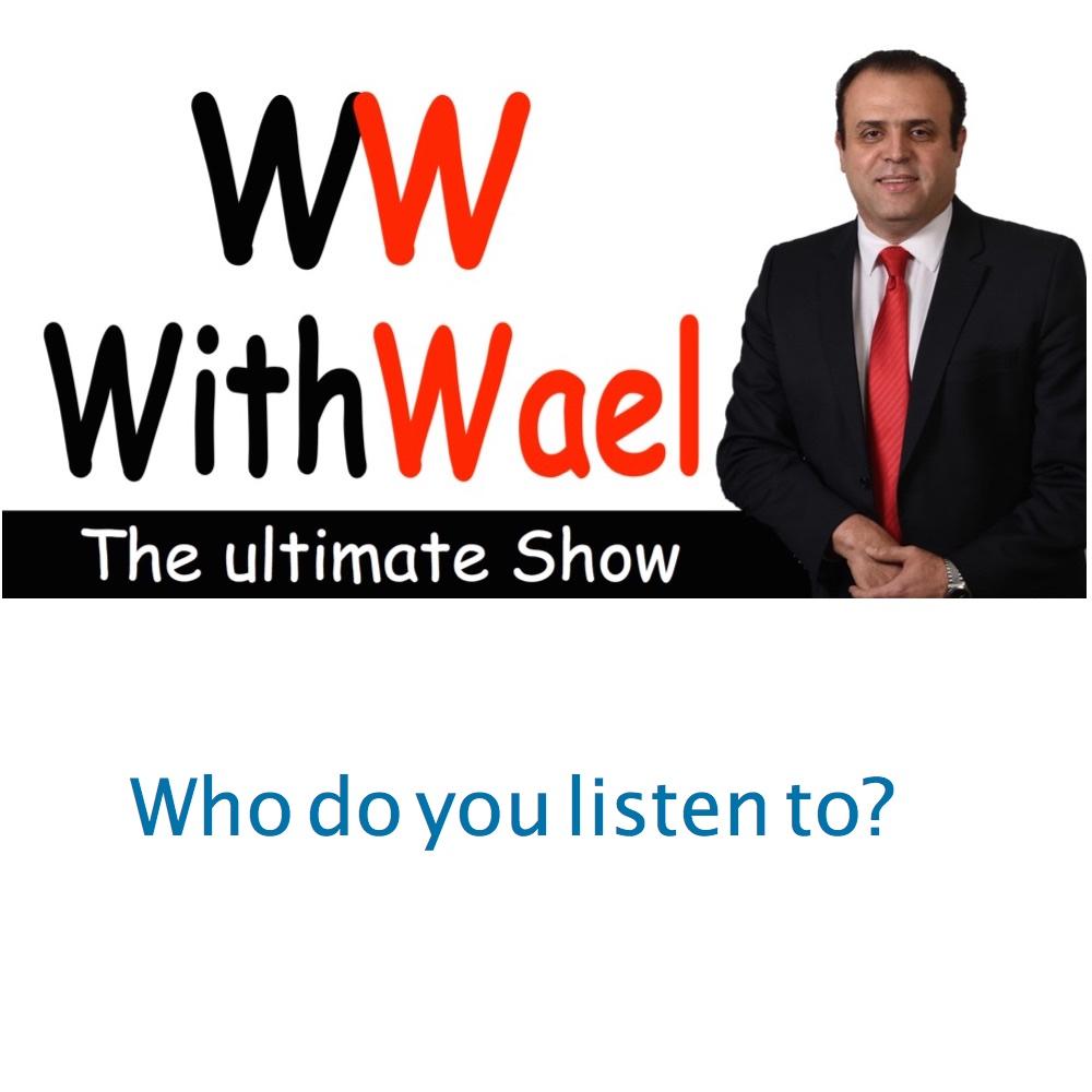 withwaellogo1000x1000-who-do-you-listen-to