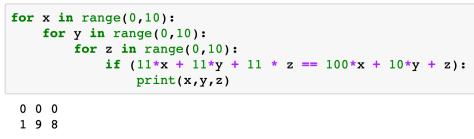 จะได้ว่า X, Y, Z คือ 0, 0, 0 หรือ 1, 9, 8 แต่คำตอบ 0, 0, 0 เป็นคำตอบไม่น่าสนใจ ดังนั้นเราจึงเลือก X, Y, Z  = 1, 9, 8 ซึ่งทำให้ 11 + 99 + 88 = 198
