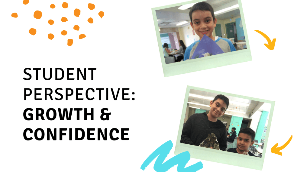 Student Perspective Growth & Confidence