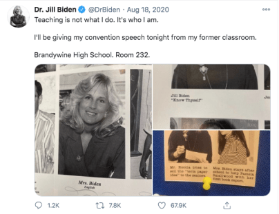 """Screenshot of a tweet posted by Dr. Jill Biden on August 18, 2020. The text reads """"Teaching is not what I do. It's who I am."""" Below are several yearbook and newspaper clippings of a young Dr. Biden."""