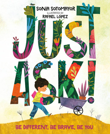 Disability in Children's Literature: Just Ask! by Sonia Sotomayor
