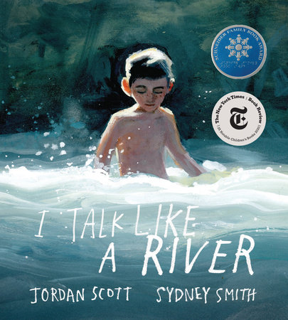 Disability in Children's Literature: I Talk Like A River by Jordan Scott & Sydney Smith