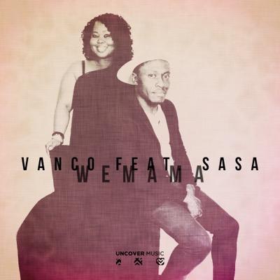 Vanco Feat Sasa- We Mama