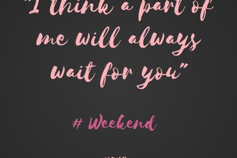 LOL! adorable quote on weekend| Curated by Witty Vows