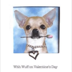 With Wuff on Valentine's Day - Posh Pawz Dog Puppy all breeds Cards