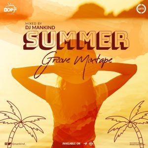 [Mixtape] DJ Mankind - Summer Groove Mixtape