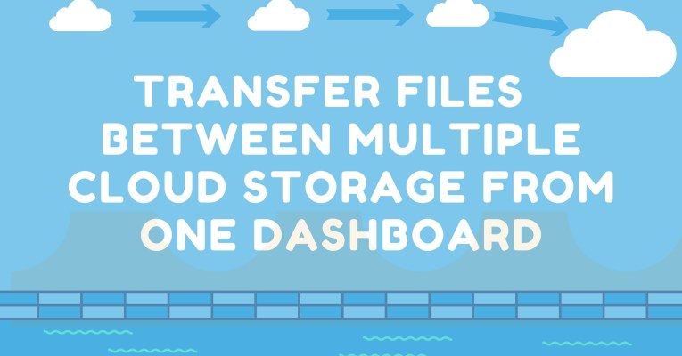Transfer Files Between Multiple Cloud Storage From One Dashboard
