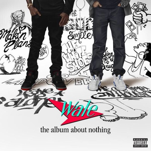 Wale - Wale – The Album About Nothing 001