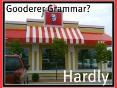 Gooder Grammar