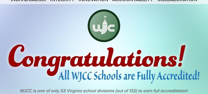 Congratulations – all WJCC Schools are Fully Accredited!