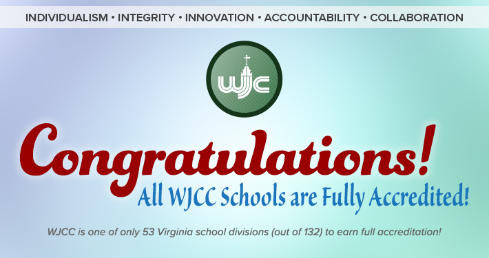 Congratulations – all WJCC Schools are Fully Accredited!