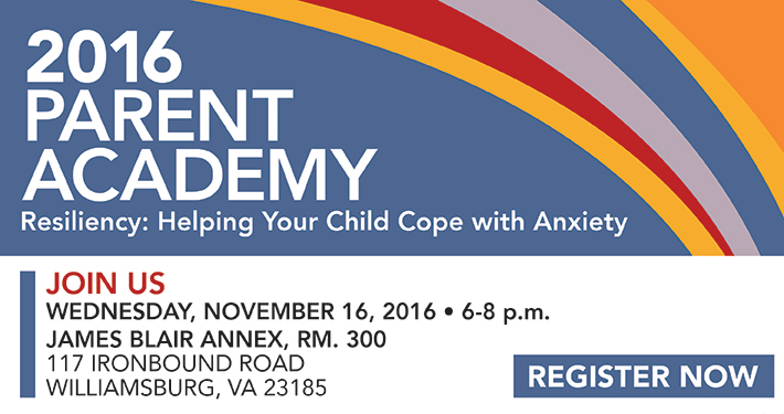 Parent Academy – Resiliency: Helping Your Child Cope with Anxiety