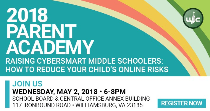 Raising CyberSmart Middle Schoolers - How to Reduce Your Child's Online Risks - May 2, 2018 - Register Now