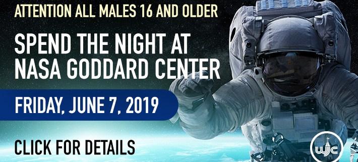 Spend the night in the NASA Goddard Center - June 7, 2019