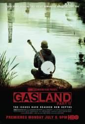 Ziemia pełna gazu część II / Kraj gazem płynący część II -Gasland Part II