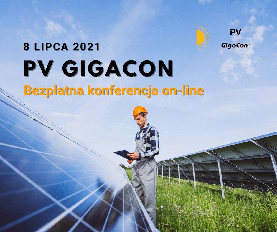 8 lipca odbędzie się IV edycja konferencji PV GigaCon dotycząca zagadnień związanych z fotowoltaiką