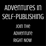 Adventures in Self-Publishing