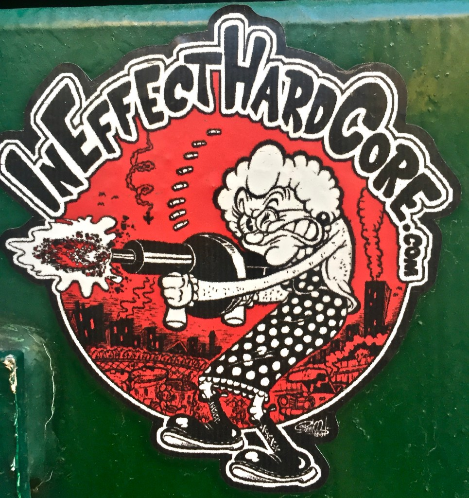 Sicker from Record Label In Effect Hard Core: Granny with a machine gun