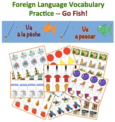 Foreign (World) Language Vocabulary Practice: Go Fish!  (French, Spanish) wlteacher.wordpress.com