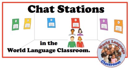 Chat Stations in the Foreign (World) Language Classroom. (French, Spanish) wlteacher.wordpress.com