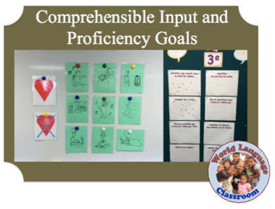 Foreign (World) Language Comprehensible Input and Proficiency Goals (French, Spanish) wlteacher.wordpress.com