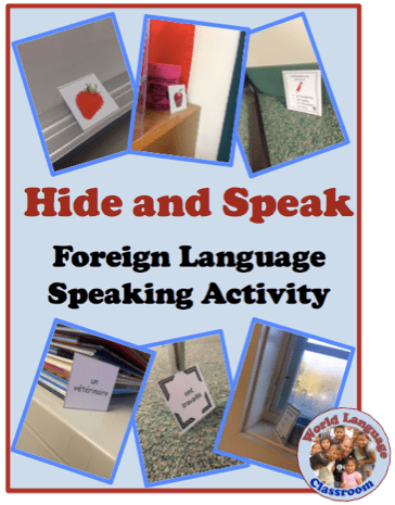 Hide and Speak (or Write): Foreign (Wolrd) Language Activity to Practice Speaking and Writing (French, Spanish) wlteacher.wordpress.com