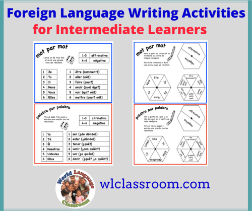 Foreign Language Writing Activities for Aspiring Intermediate Learners (French, Spanish) www.wlclassroom.com