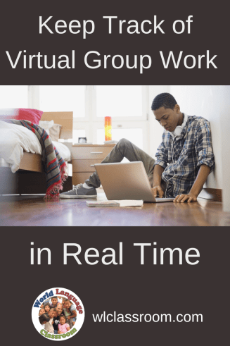 Keep Track of Virtual Group Work in the Language Classroom