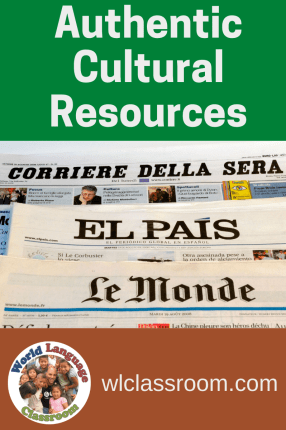 Authentic Resources in the World Language Classroom; French, Spanish