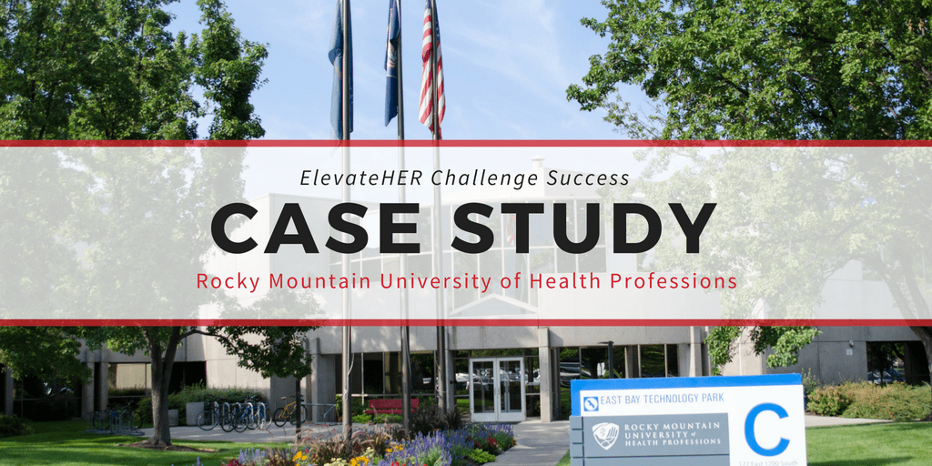 ElevateHER Challenge: A Case Study –  Rocky Mountain University of Health Professions