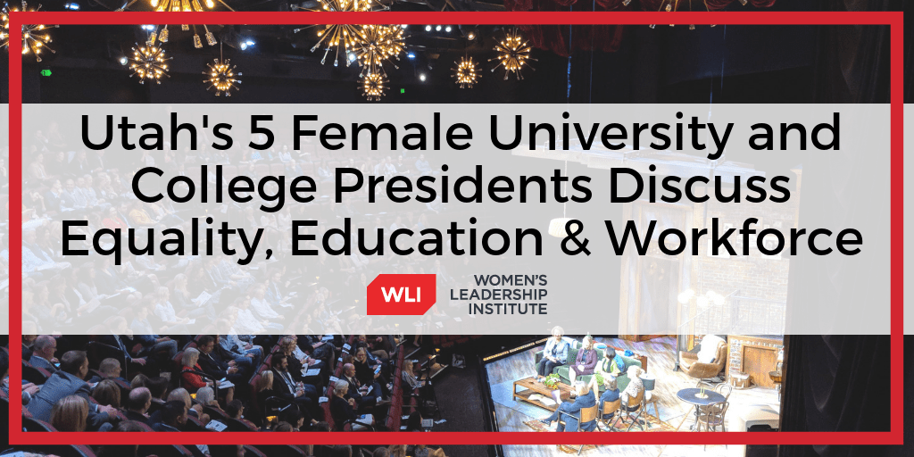 Utah's 5 female college and university presidents discuss equality, future of education at Education & Workforce Forum