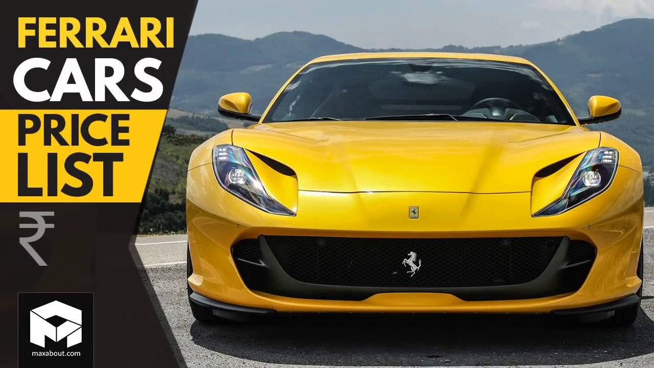 New Ferrari Cars Price List 2018 Youtube On This Month