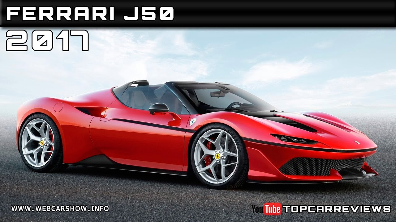 New 2017 Ferrari J50 Review Rendered Price Specs Release Date On This Month