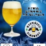 Warmińskie PiwoWARy – styczniowy pojedynek na piwa zimowe!