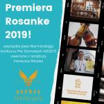 Premiera piwa Rosnake 2019 oraz ogłosznie wyników Warmińskiego Konkursu Piw Domowych