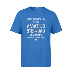 Step Dad Gift Ideas, T Shirt, Amazing Step Dad Putting Up With My Mom, Unisex, Blue, Cotton - Woastuff