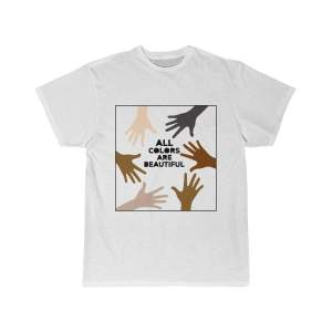All Colors Are Beautiful BLM Shirt, No Racism, Be Kind, Unisex, Cotton - Woastuff
