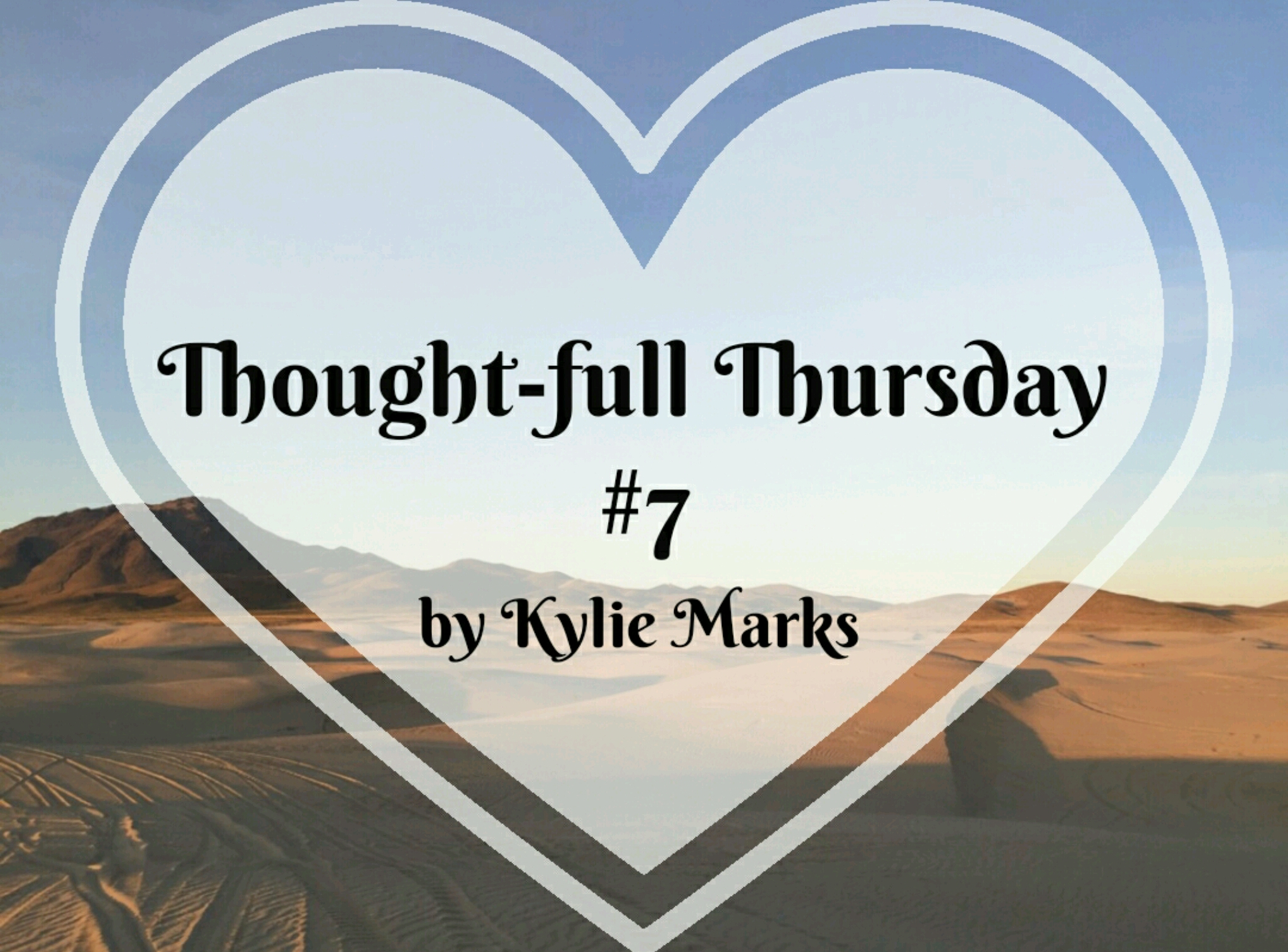 Thoughful-Thursday #7